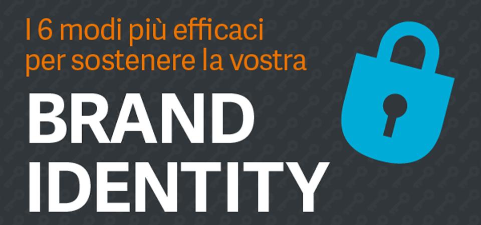 Sostieni la tua Brand Identity