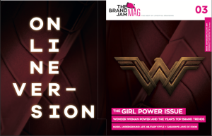 Introducing The Brand Jam Mag N.3 – The Girl Power Issue